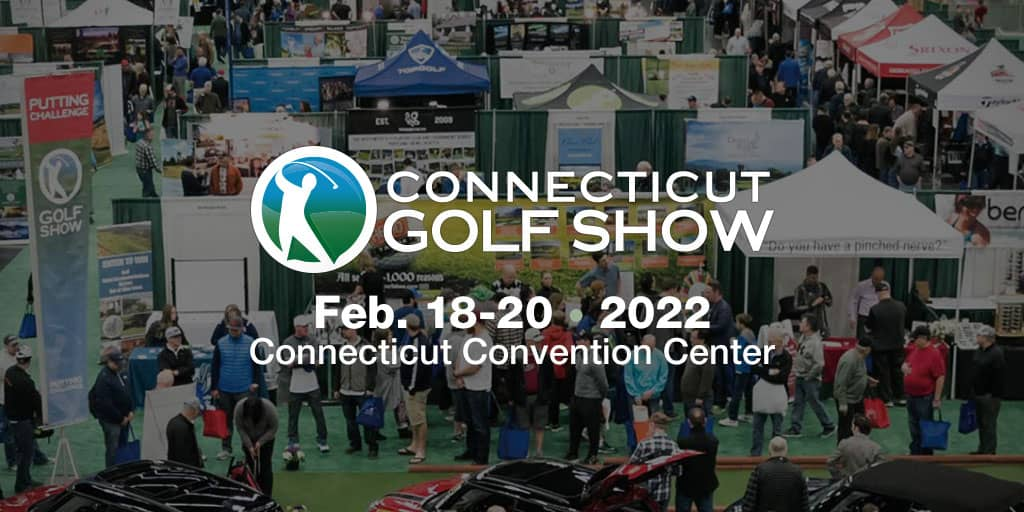Connecticut Golf Show | March 20-22, 2020 | Connecticut